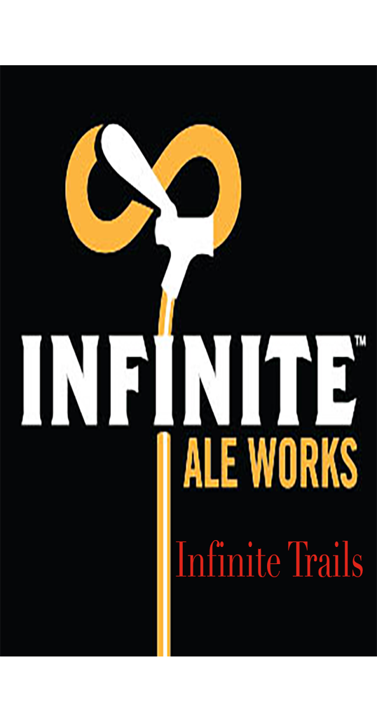 Infinite Ale Works Infinite Trails