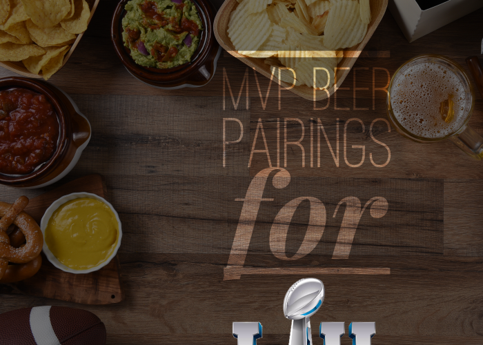MVP Beer Pairings for Super Bowl LII