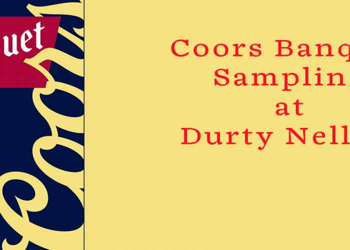 Coors Banquet at Durty Nelly's