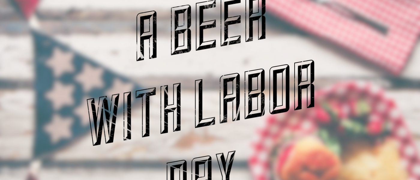 """Labor Day Beers"" banner"