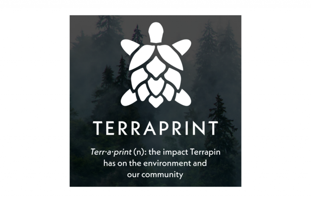 "Terrapin Beer Company calls their carbon footprint their ""Terraprint"""