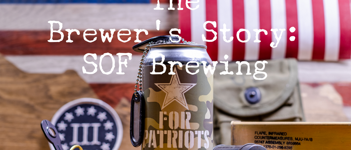 The Brewer's Story: SOF Brewing